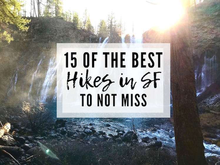 15 OF THE BEST HIKES IN SAN FRANCISCO AND BEYOND