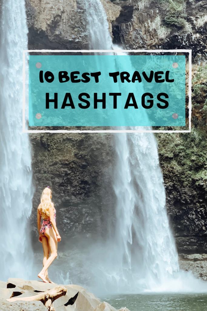 10 best travel hashtags for instagram