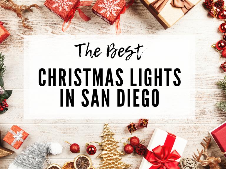 BEST CHRISTMAS LIGHTS IN SAN DIEGO