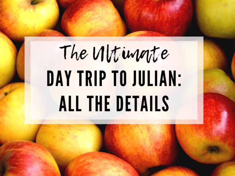 JULIAN DAY TRIPS FROM SAN DIEGO