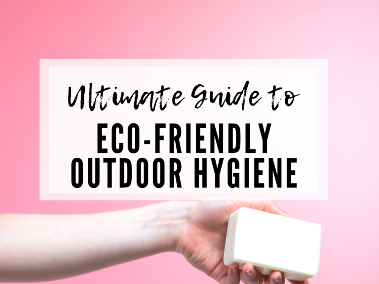 OUTDOOR HYGIENE TIPS THAT ARE ECO-FRIENDLY