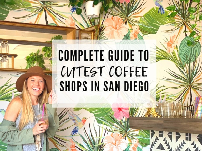 BEST COFFEE SHOPS IN SAN DIEGO (THAT ARE ALSO INSTAGRAM WORTHY)