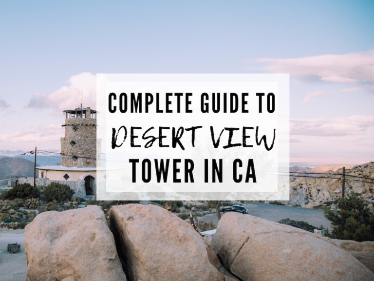 VISITING THE DESERT VIEW TOWER IN JACUMBA